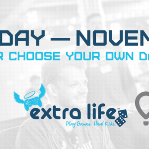 Extra Life Game Day ist bei uns am 09.11.